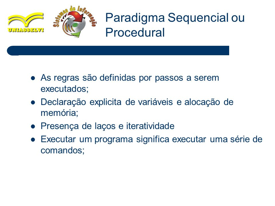 Paradigma Sequencial ou Procedural