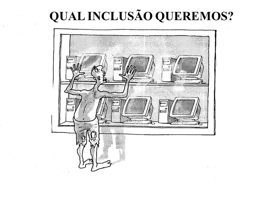 QUAL INCLUSÃO QUEREMOS