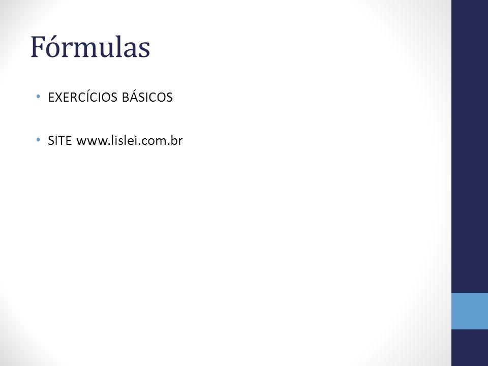 Fórmulas EXERCÍCIOS BÁSICOS SITE www.lislei.com.br