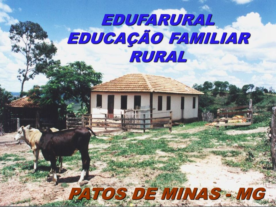 EDUFARURAL EDUCAÇÃO FAMILIAR RURAL