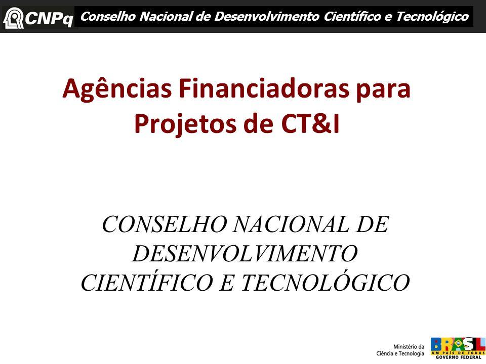 Agências Financiadoras para Projetos de CT&I