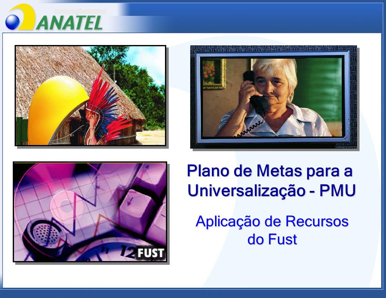 Plano de Metas para a Universalização - PMU