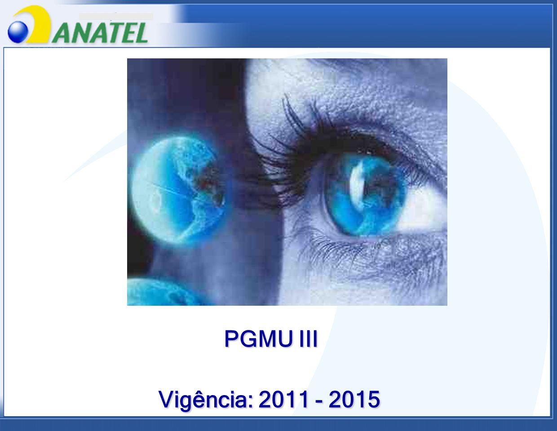 PGMU III Vigência: 2011 - 2015