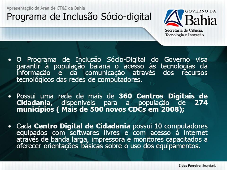 Apresentação da Área de CT&I da Bahia Programa de Inclusão Sócio-digital