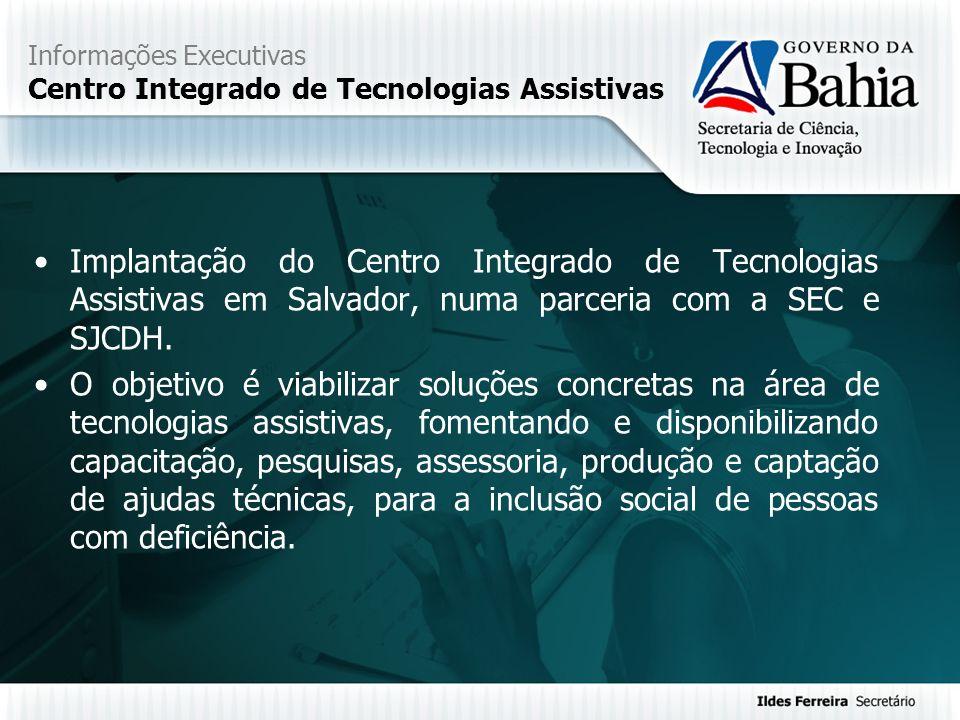 Informações Executivas Centro Integrado de Tecnologias Assistivas