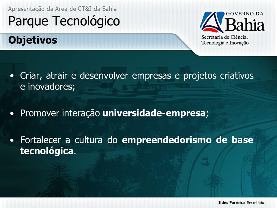Apresentação da Área de CT&I da Bahia Parque Tecnológico