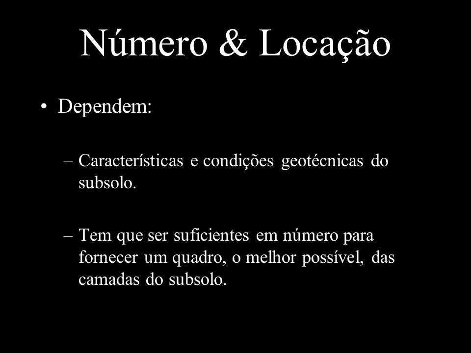 Número & Locação Dependem: