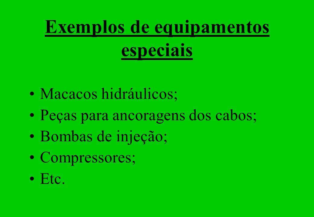 Exemplos de equipamentos especiais