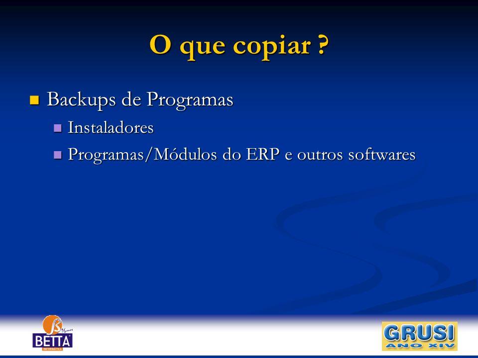 O que copiar Backups de Programas Instaladores