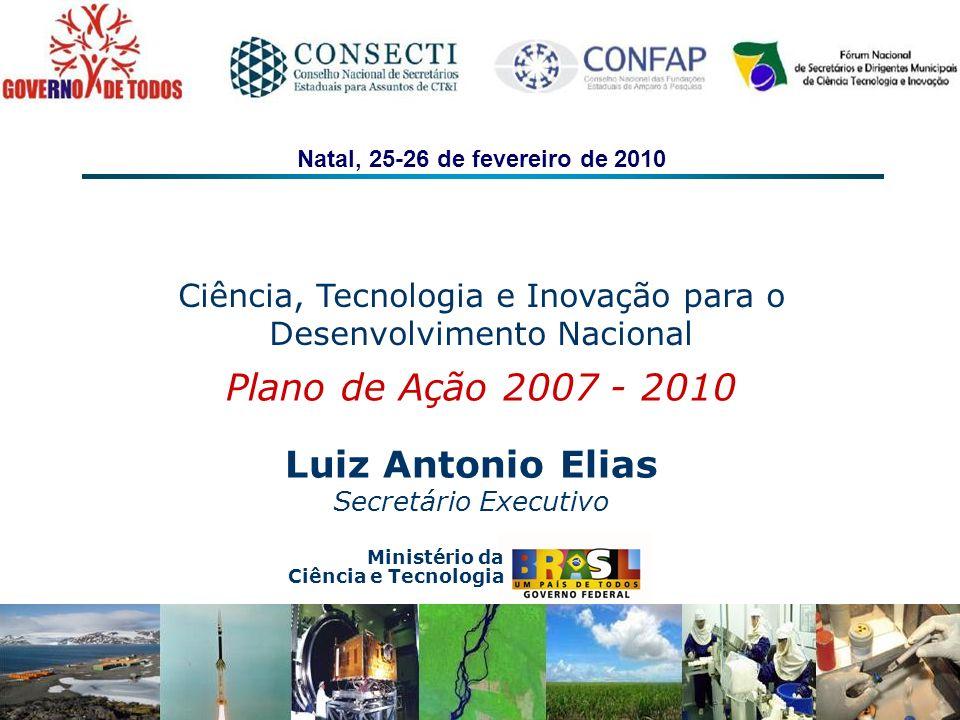 Plano de Ação 2007 - 2010 Luiz Antonio Elias