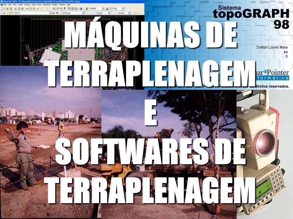 MÁQUINAS DE TERRAPLENAGEM E SOFTWARES DE TERRAPLENAGEM