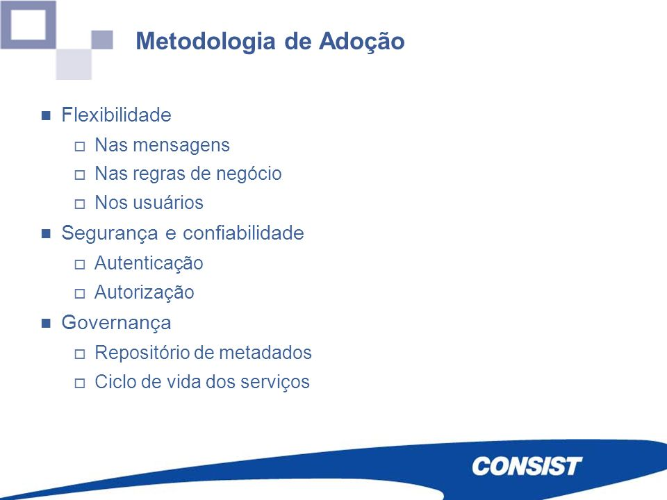 Metodologia de Adoção Flexibilidade Segurança e confiabilidade