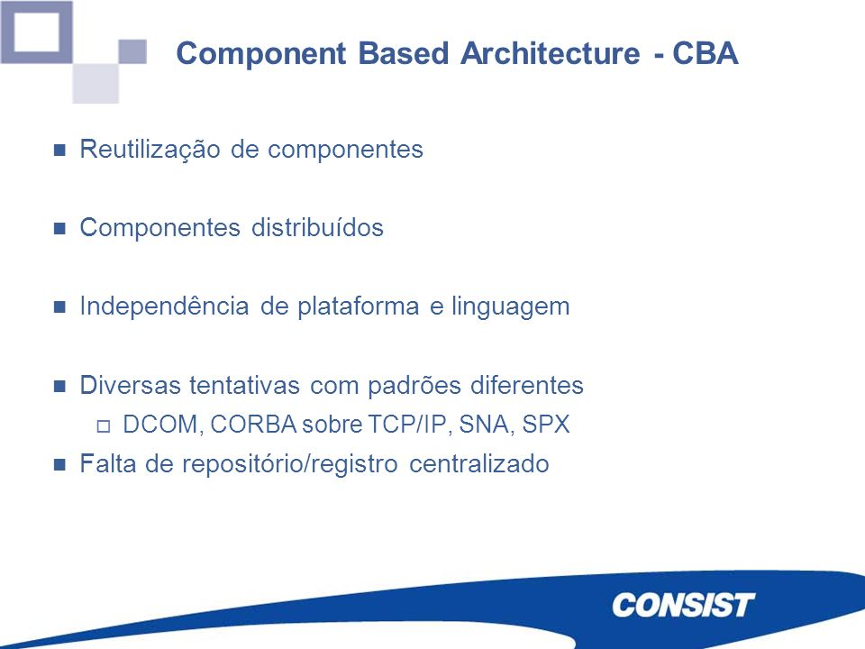 Component Based Architecture - CBA