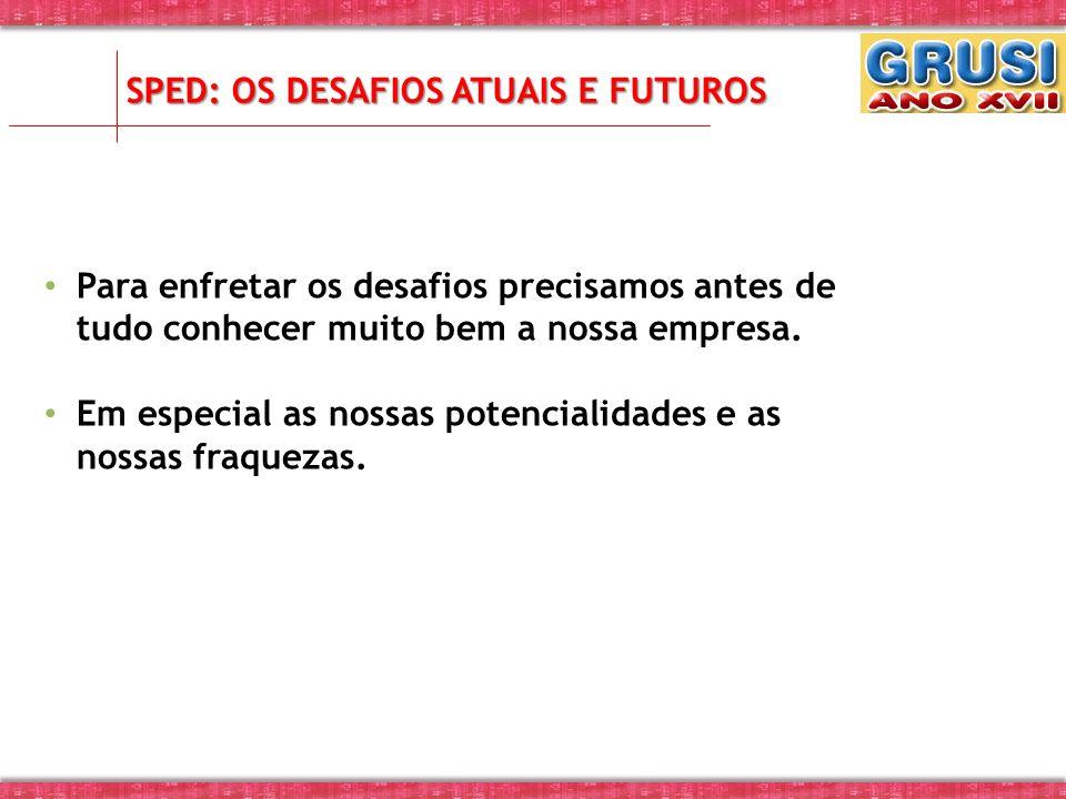 SPED: Os desafios atuais e futuros