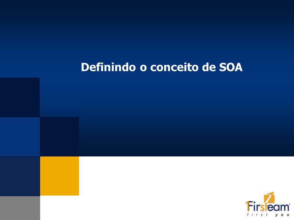 Definindo o conceito de SOA