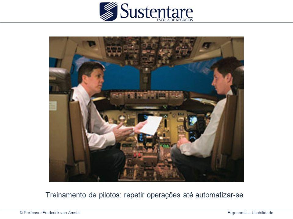 Treinamento de pilotos: repetir operações até automatizar-se