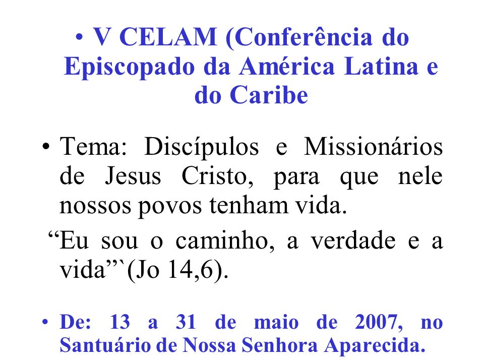 V CELAM (Conferência do Episcopado da América Latina e do Caribe