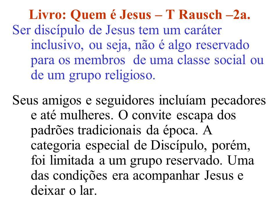 Livro: Quem é Jesus – T Rausch –2a.
