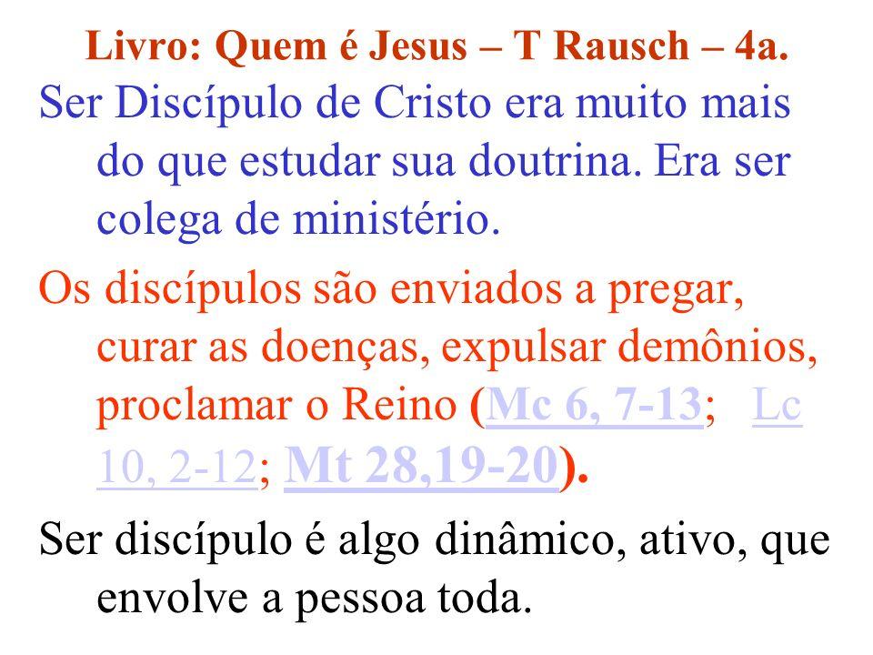 Livro: Quem é Jesus – T Rausch – 4a.
