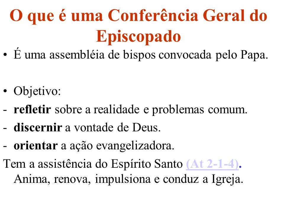O que é uma Conferência Geral do Episcopado