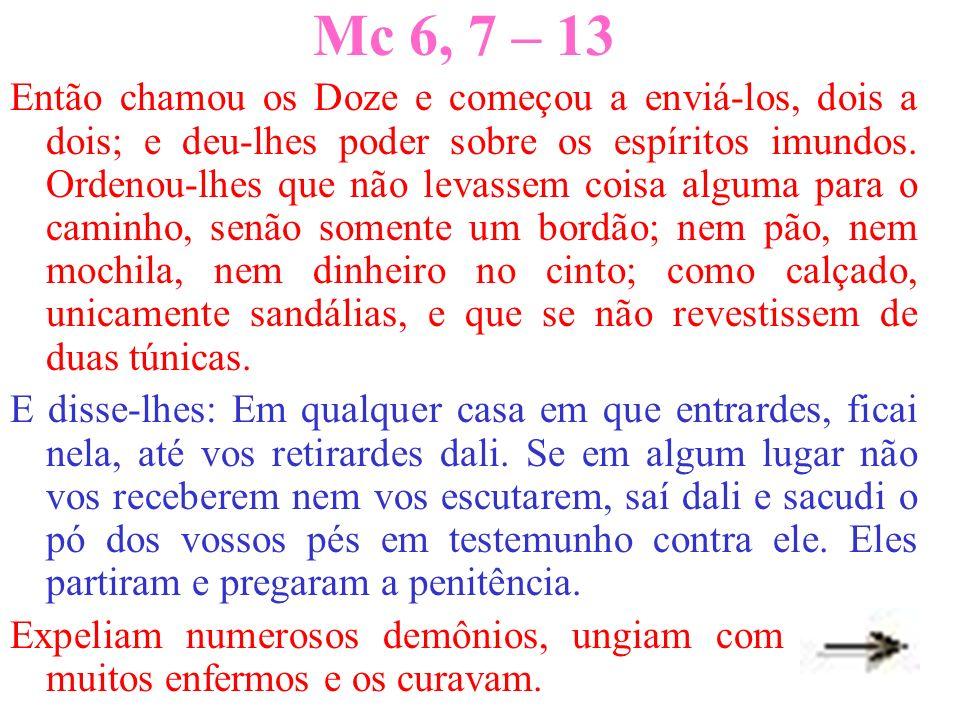 Mc 6, 7 – 13