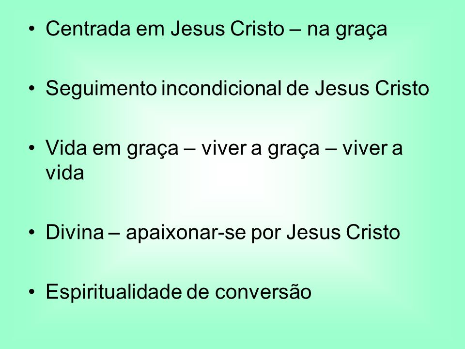 Centrada em Jesus Cristo – na graça
