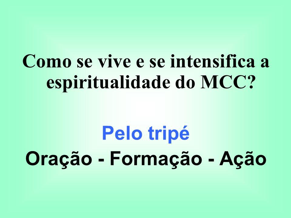 Como se vive e se intensifica a espiritualidade do MCC