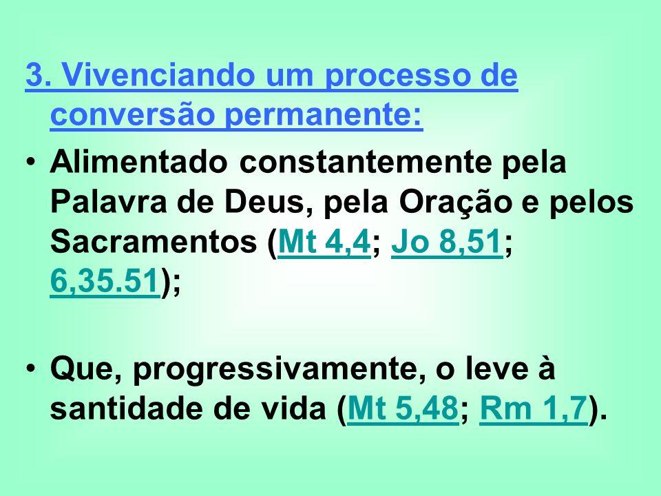 3. Vivenciando um processo de conversão permanente: