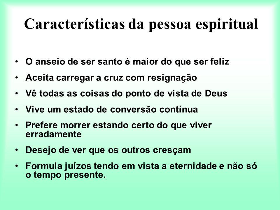 Características da pessoa espiritual