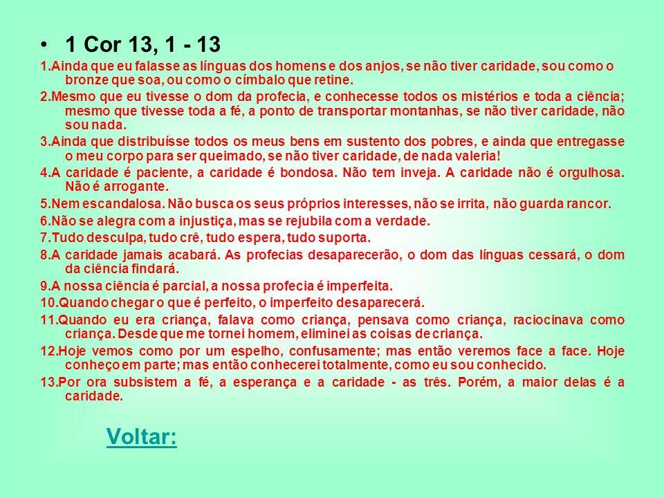 1 Cor 13, 1 - 13