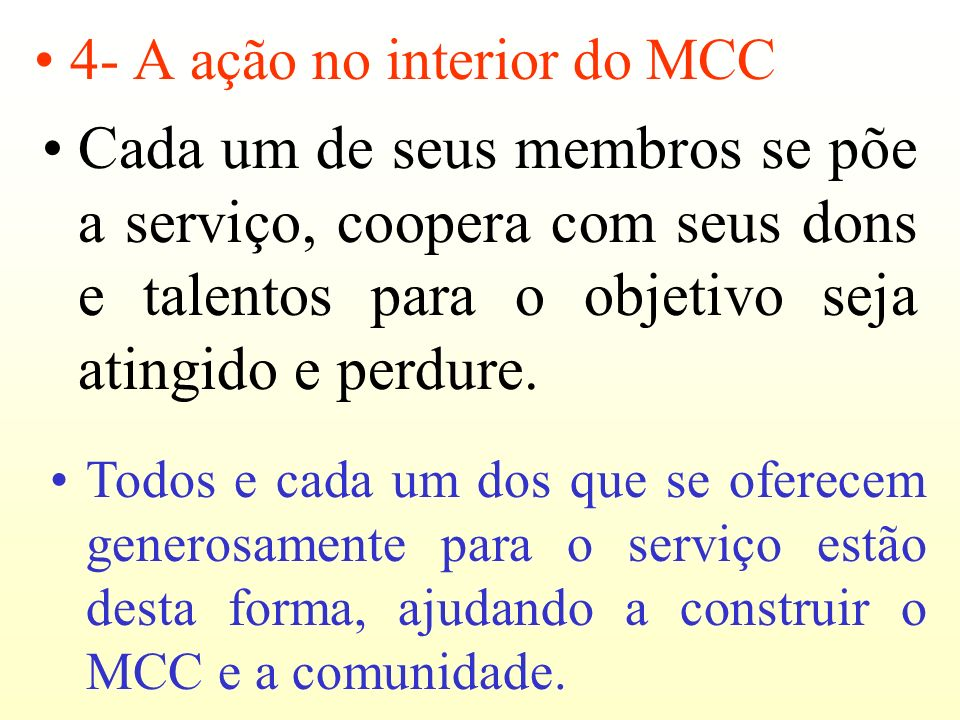 4- A ação no interior do MCC