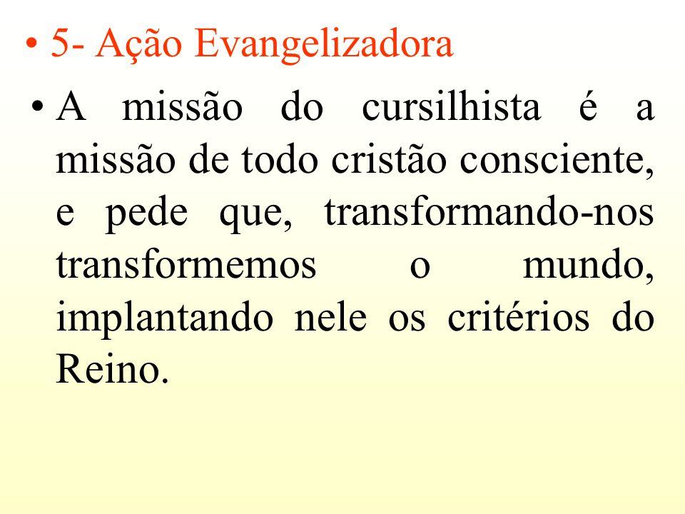 5- Ação Evangelizadora