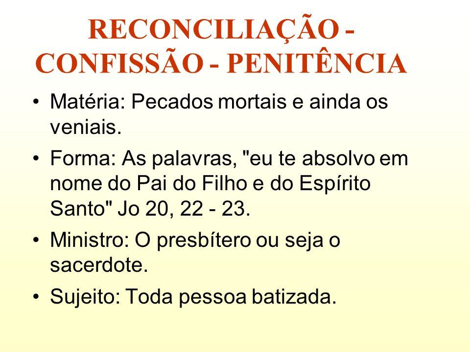 RECONCILIAÇÃO - CONFISSÃO - PENITÊNCIA