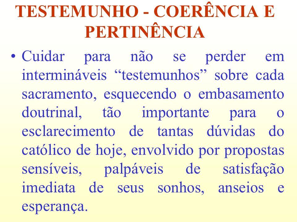 TESTEMUNHO - COERÊNCIA E PERTINÊNCIA