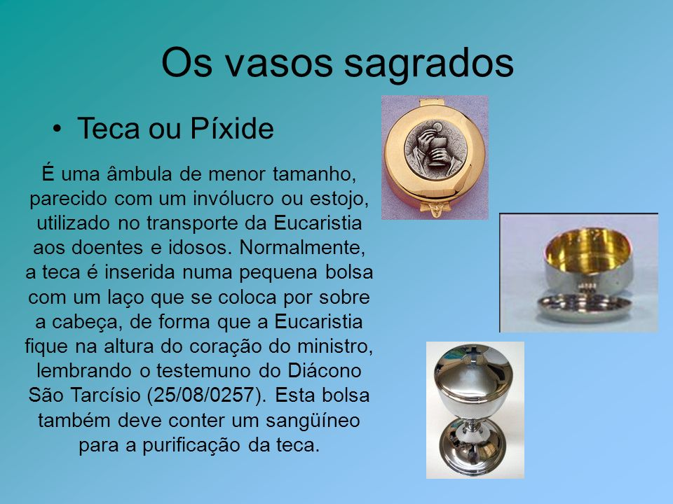 Os vasos sagrados Teca ou Píxide