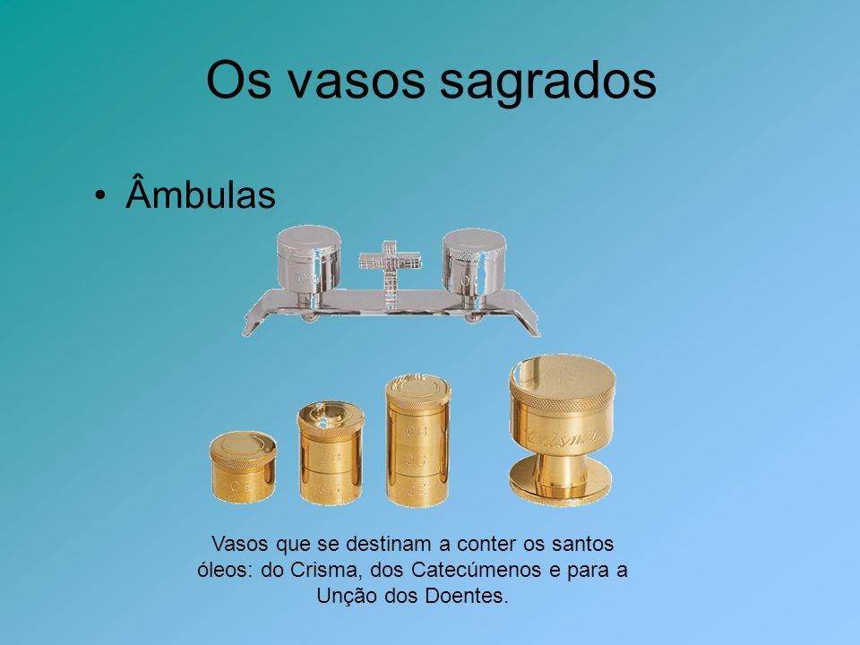 Os vasos sagrados Âmbulas