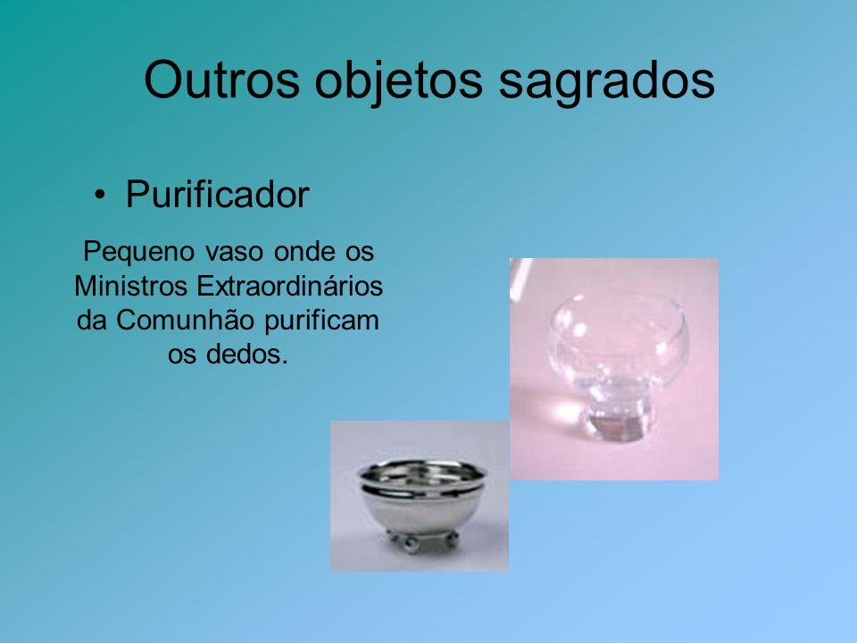 Outros objetos sagrados