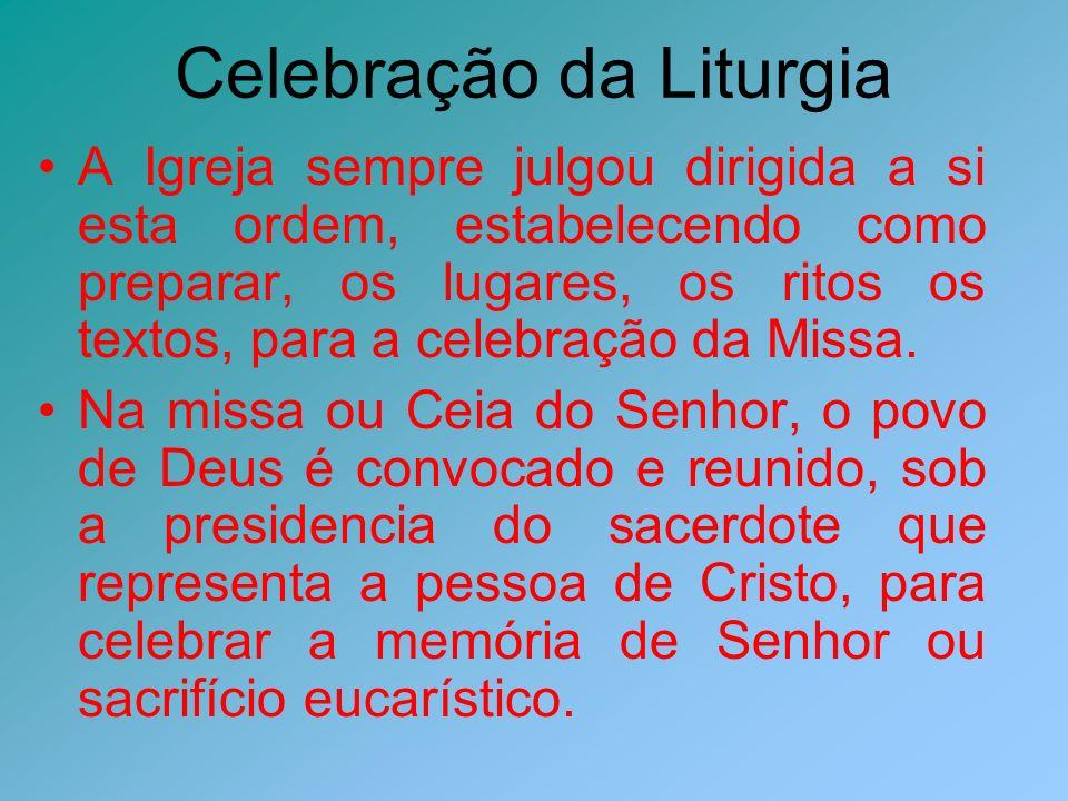 Celebração da Liturgia