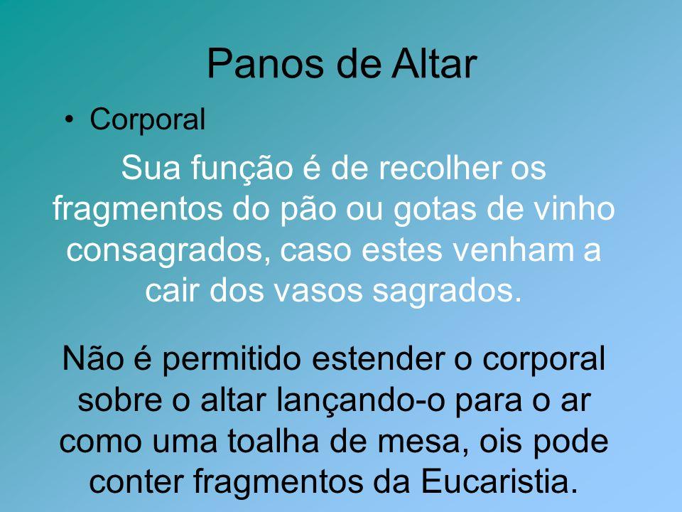 Panos de Altar Corporal.