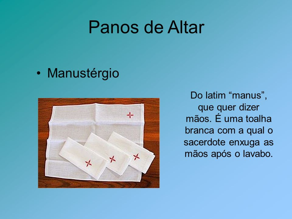 Panos de Altar Manustérgio