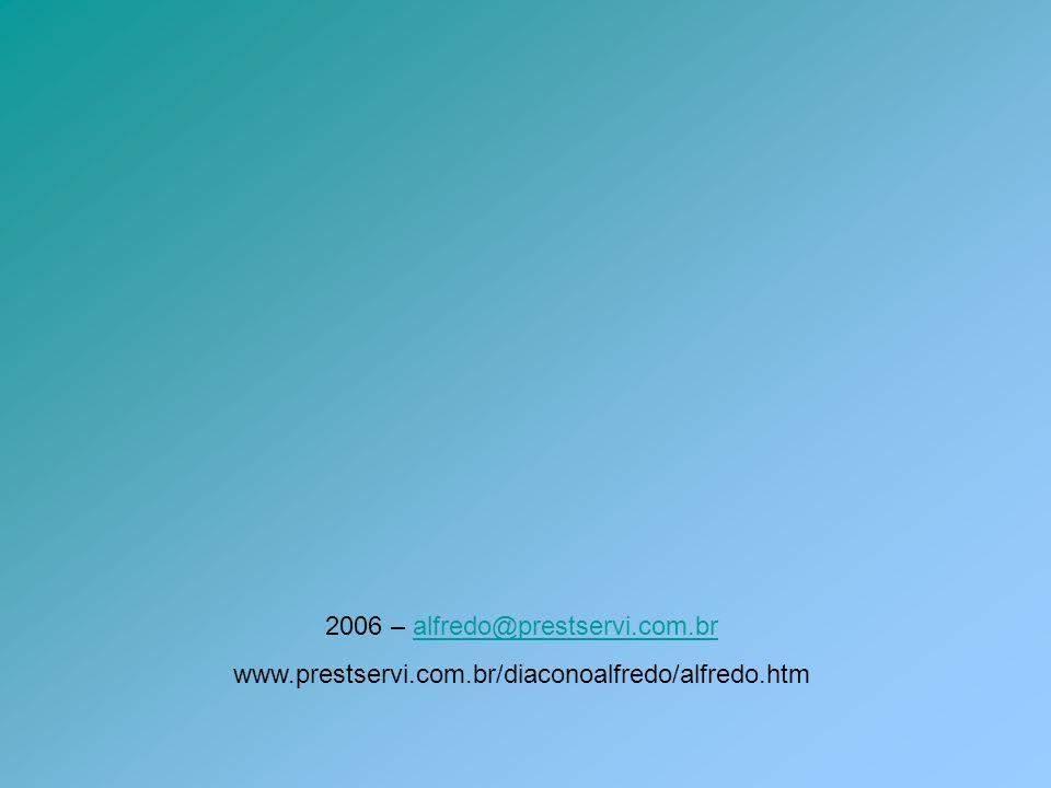 2006 – alfredo@prestservi.com.br