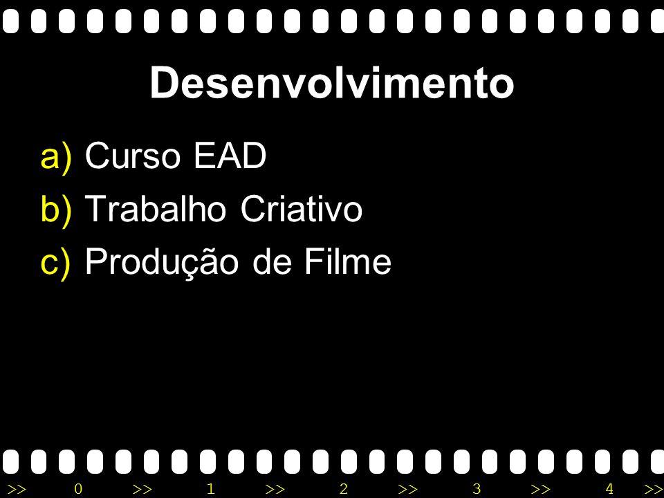 Desenvolvimento Curso EAD Trabalho Criativo Produção de Filme