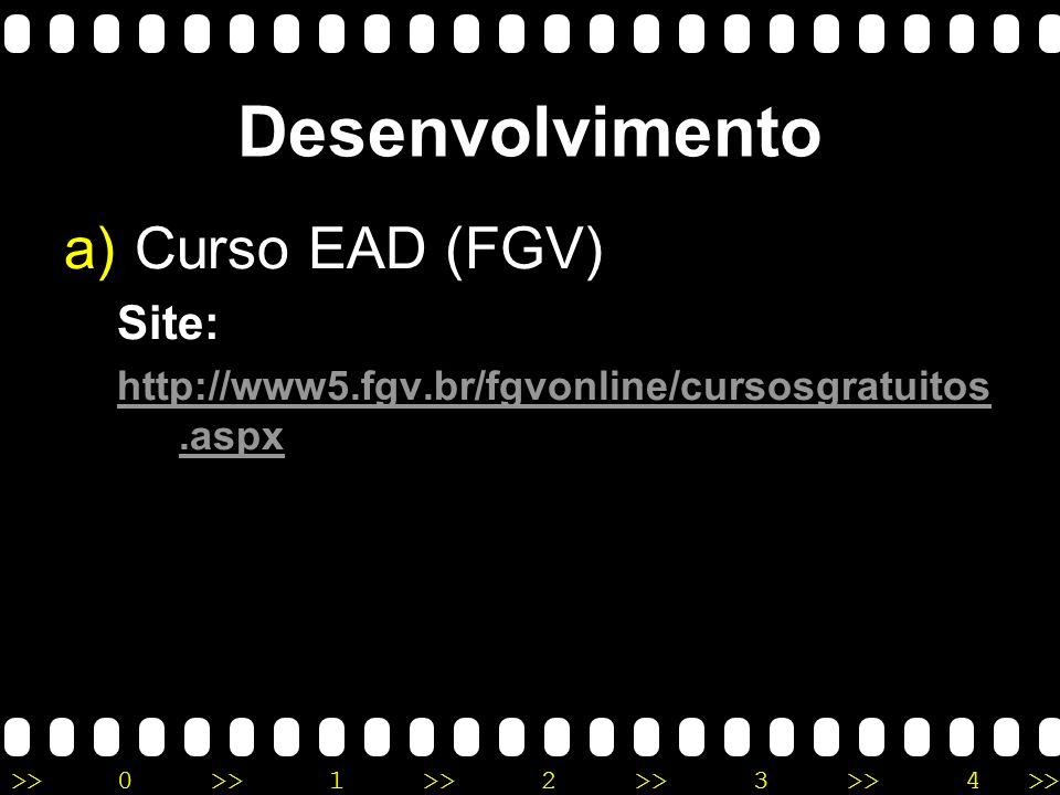 Desenvolvimento Curso EAD (FGV) Site: