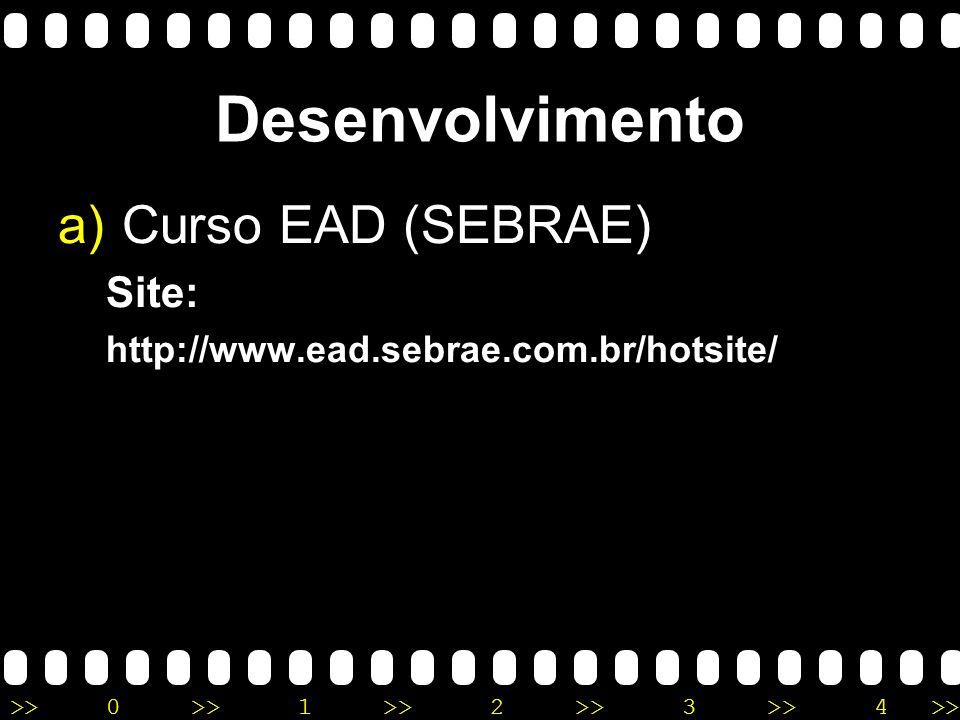 Desenvolvimento Curso EAD (SEBRAE) Site: