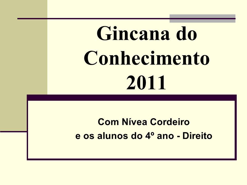 Gincana do Conhecimento 2011