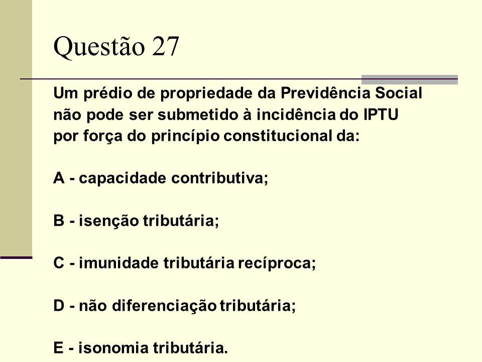 Questão 27 Um prédio de propriedade da Previdência Social