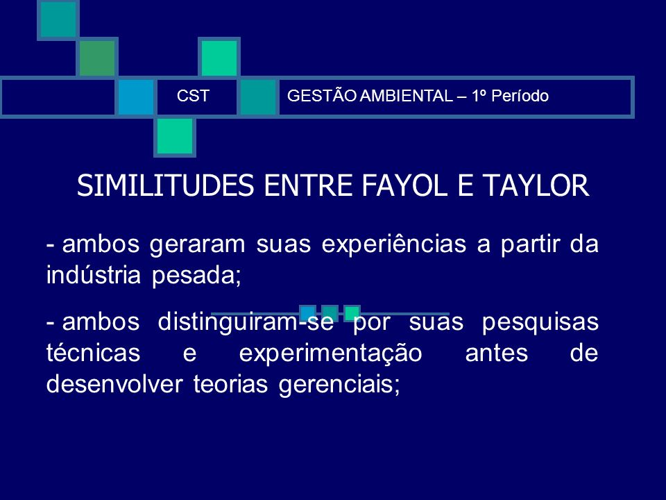 SIMILITUDES ENTRE FAYOL E TAYLOR