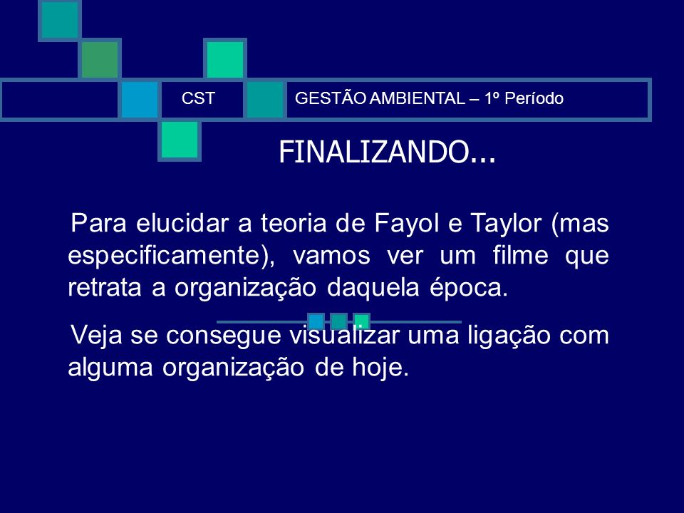 CST GESTÃO AMBIENTAL – 1º Período. FINALIZANDO...