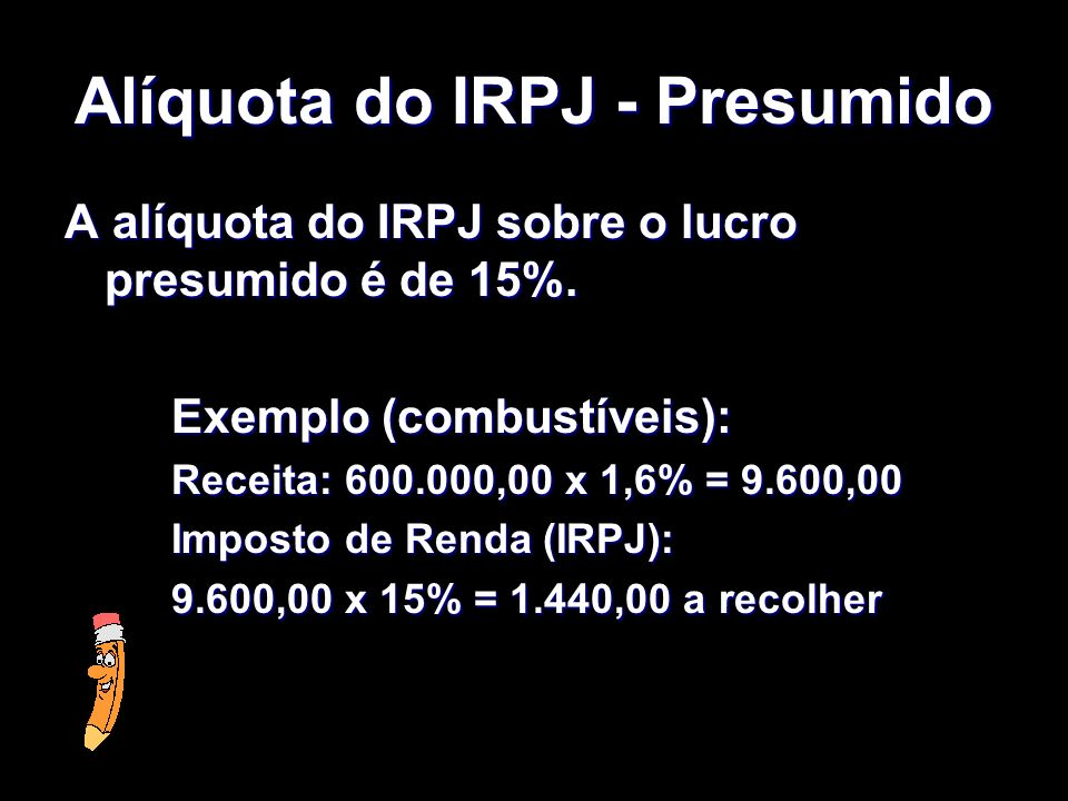 Alíquota do IRPJ - Presumido