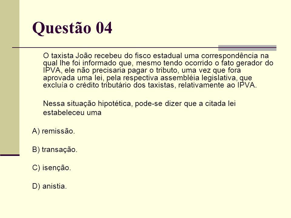 Questão 04